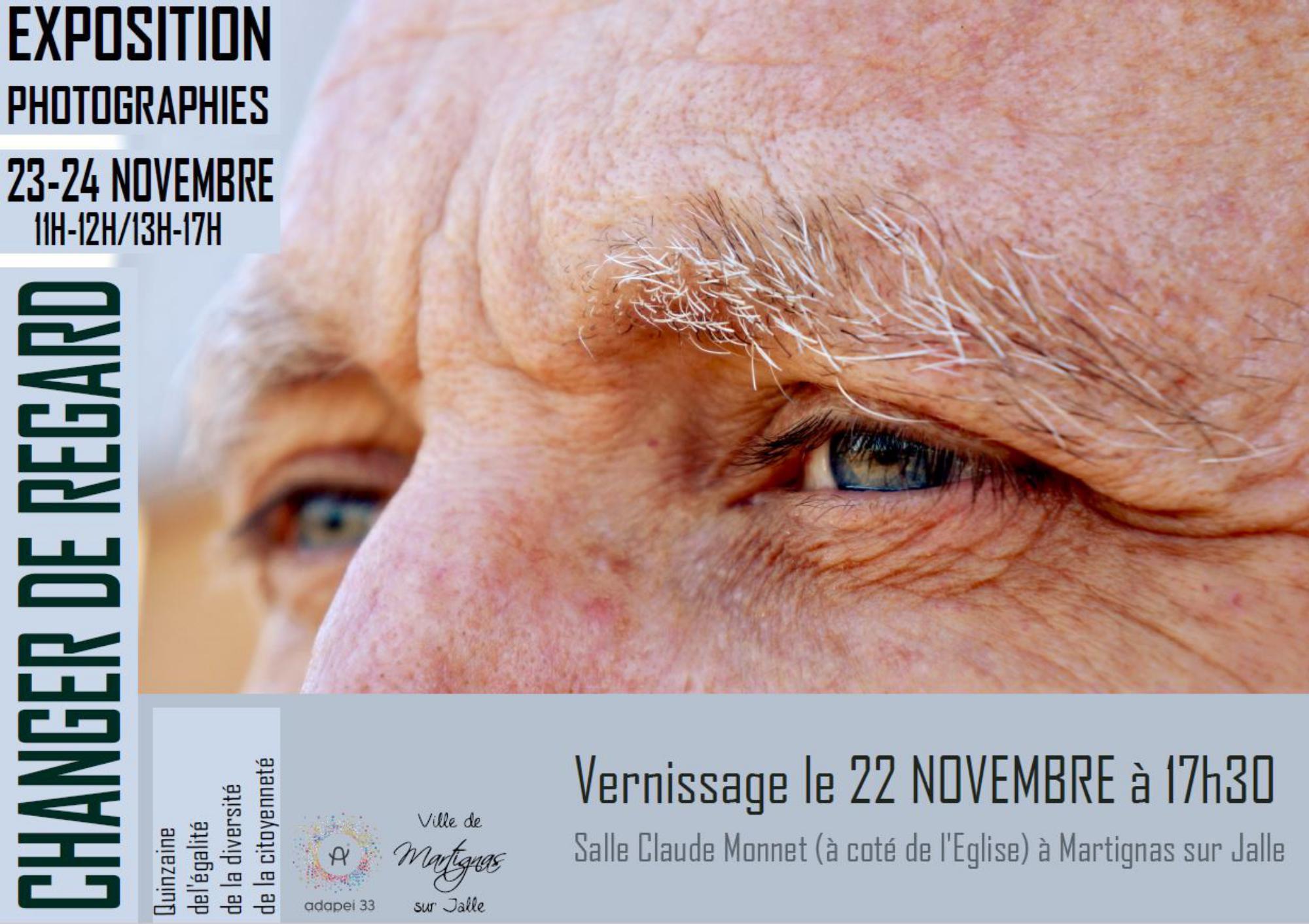 Exposition photographies  CHANGER DE REGARD