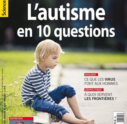 Sciences Humaines – Numéro spécial – L'autisme en 10 questions