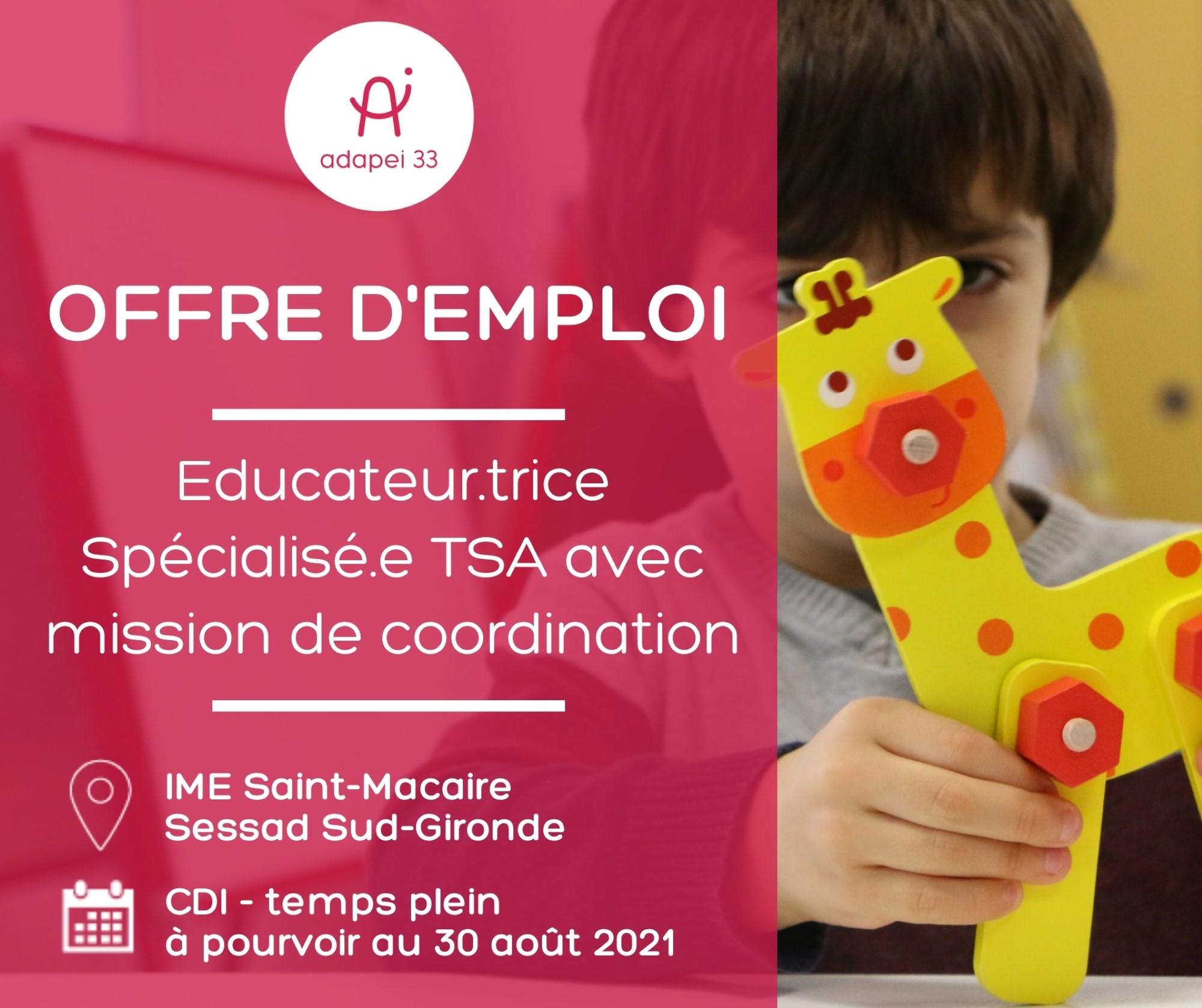 Educateur.trice spécialisé.e TSA avec mission de coordination - Sud-Gironde